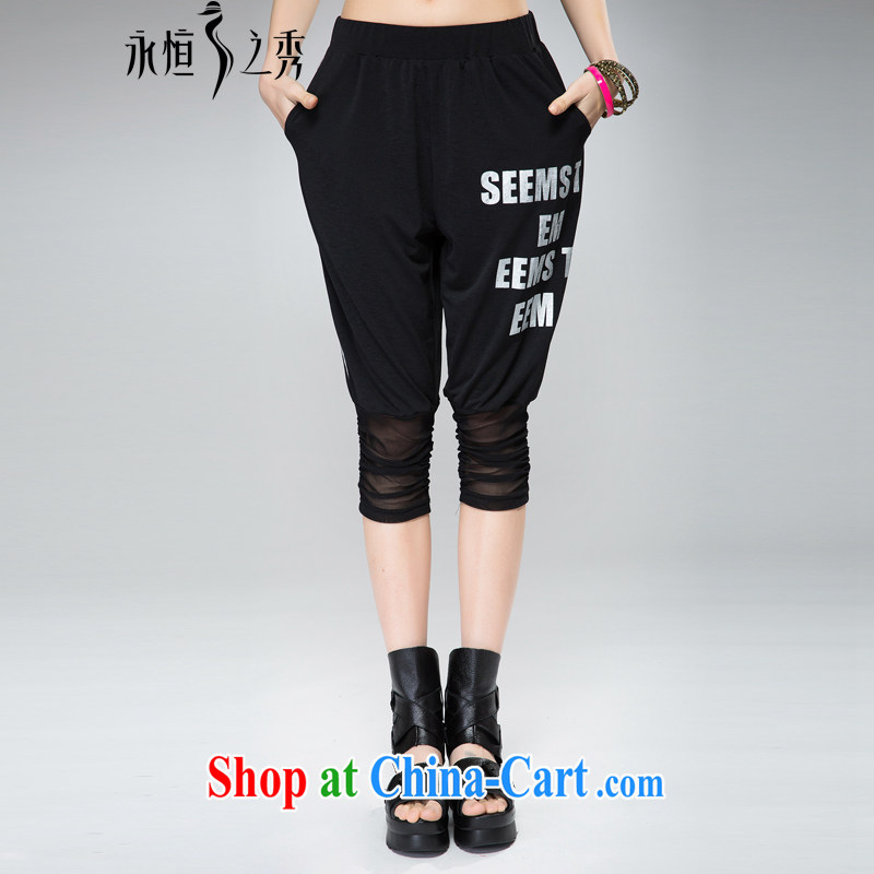 Eternal show the code female 7 pants pants in thick sister 2015 spring and summer fat people video thin new, indeed the XL stylish letter stamp leisure pants black 4 XL
